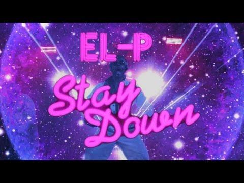 el-p-stay-down