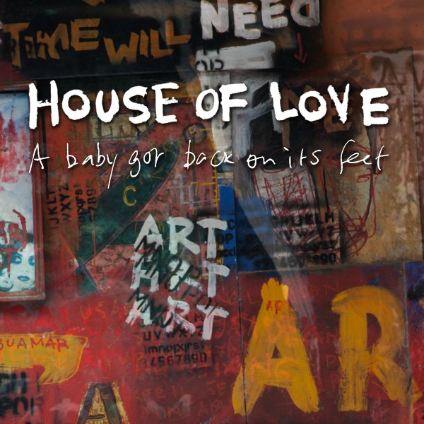 The-House-of-Love-A-Baby-Got-Back-On-Its-Feet