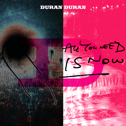 All_you_need_is_now_duran_duran_c