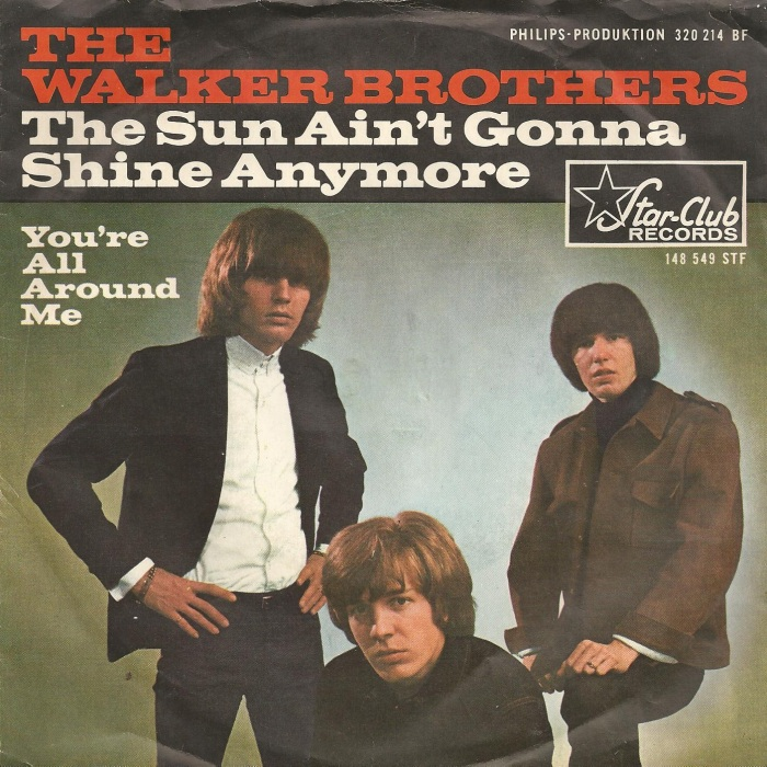Walker Brothers The Sun Aint Gonna Shine Anymore
