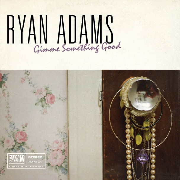 Ryan-Adams-Gimme-Something-Good-608x6081