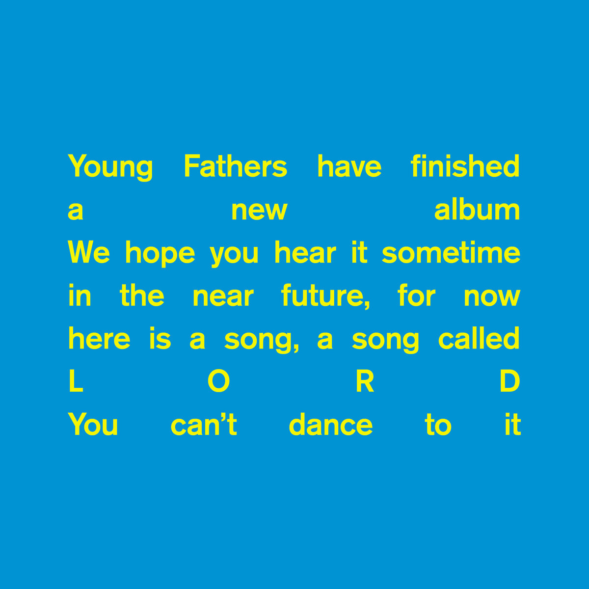 Young Fathers – Lord (2017)