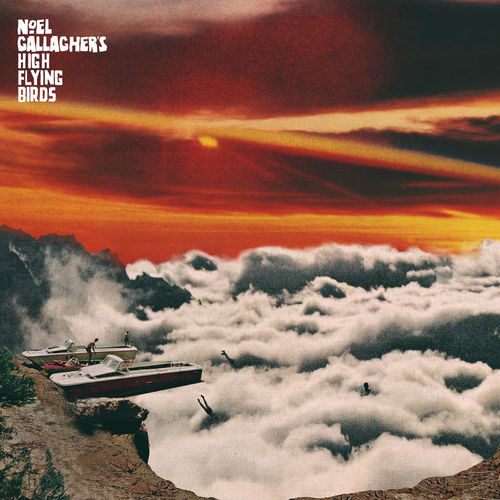 Noel Gallagher's High Flying Birds – God Help Us All Demo