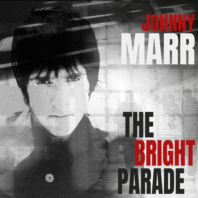 Johnny Marr – The Bright Parade – REALVJ COM