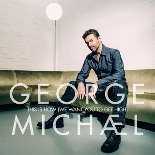 George Michael – This Is How