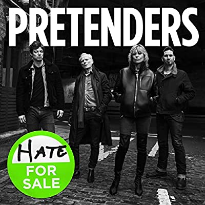 Pretenders – Hate For Sale