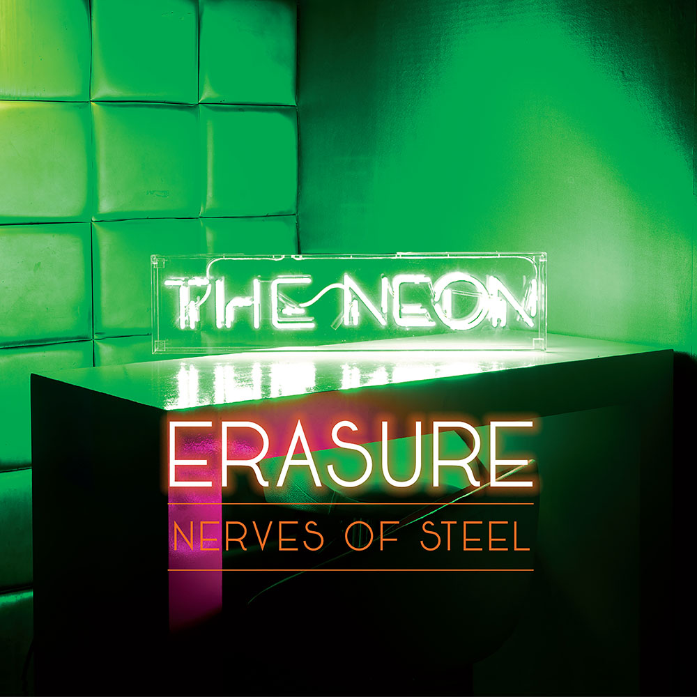 Erasure – Nerves of Steel